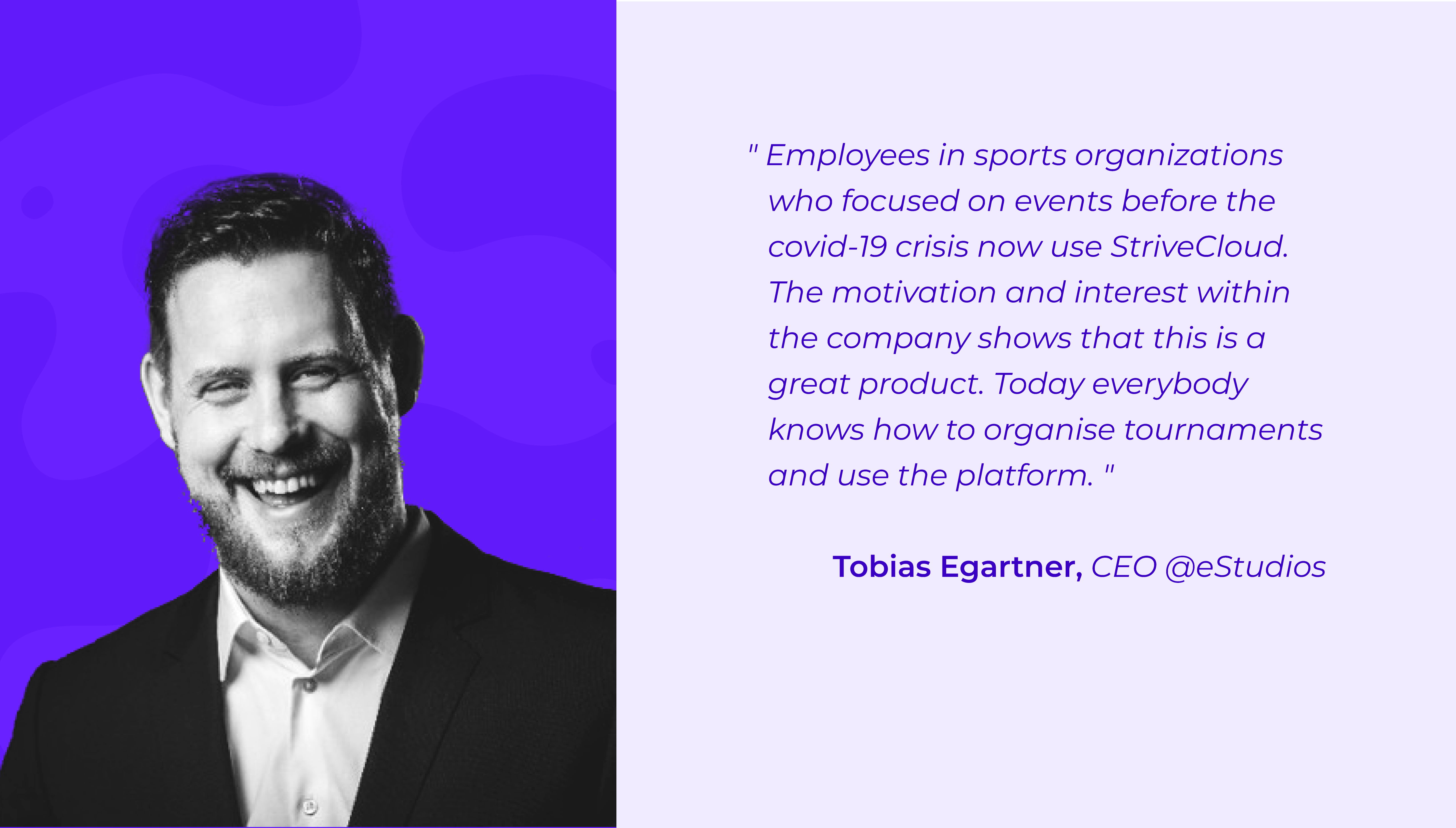 Tobias Egartner, CEO @eStudios testimonial StriveCloud