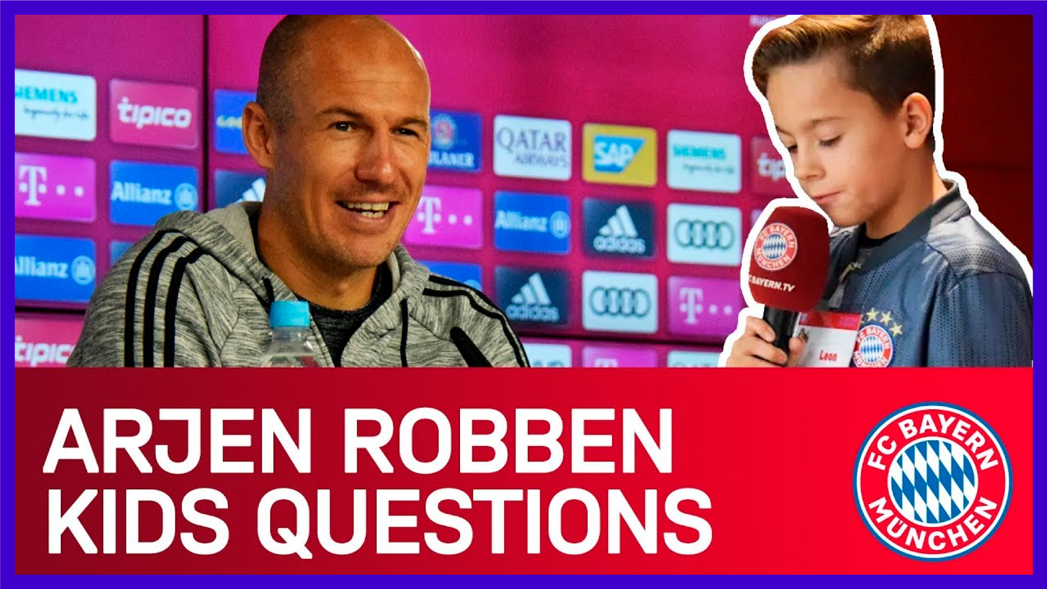 Bayern München's fan engagement YouTube series: KIDS QUESTIONS in which team players such as Arjen Robben and David Alaba answer questions of younger fans