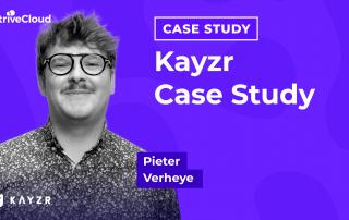 Kayzr Case Study