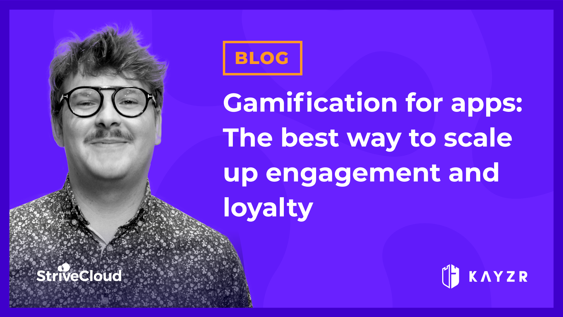 Gamification for apps: The best way to scale up engagement and loyalty