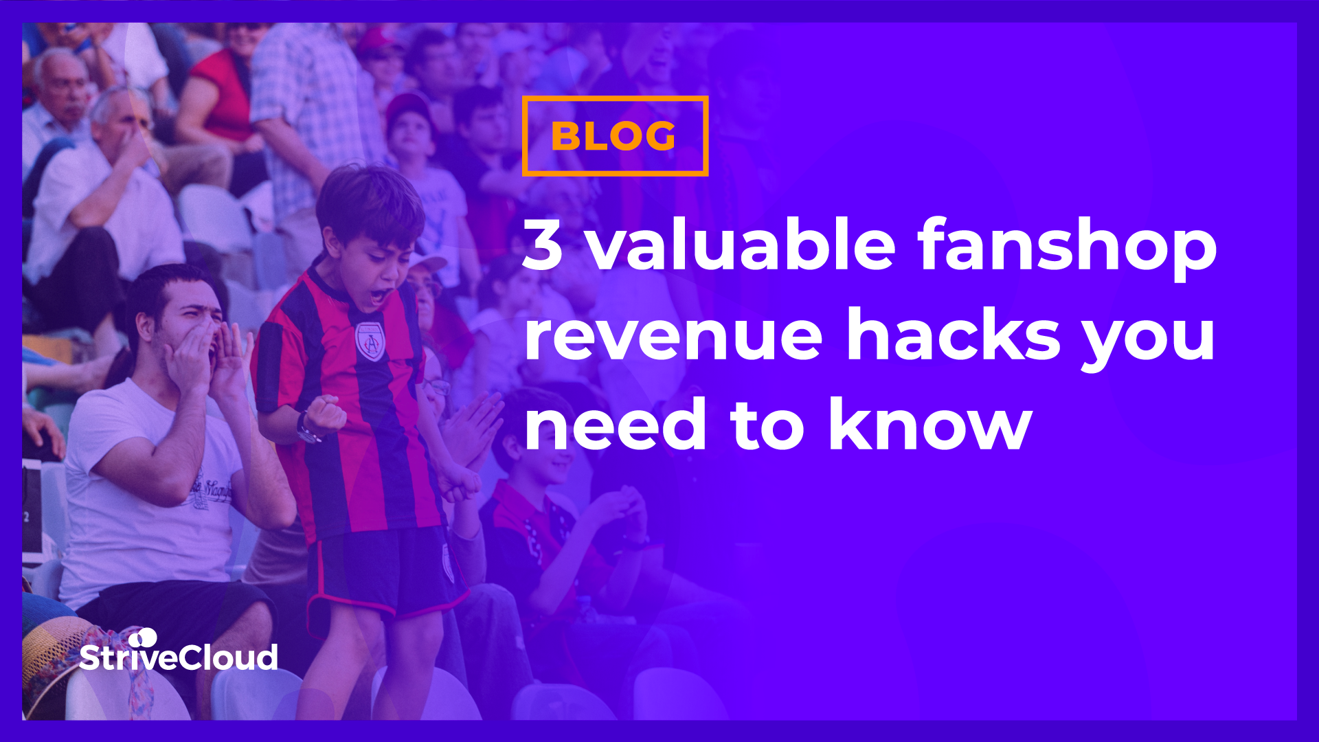 3 valuable fanshop revenue hacks you need to know
