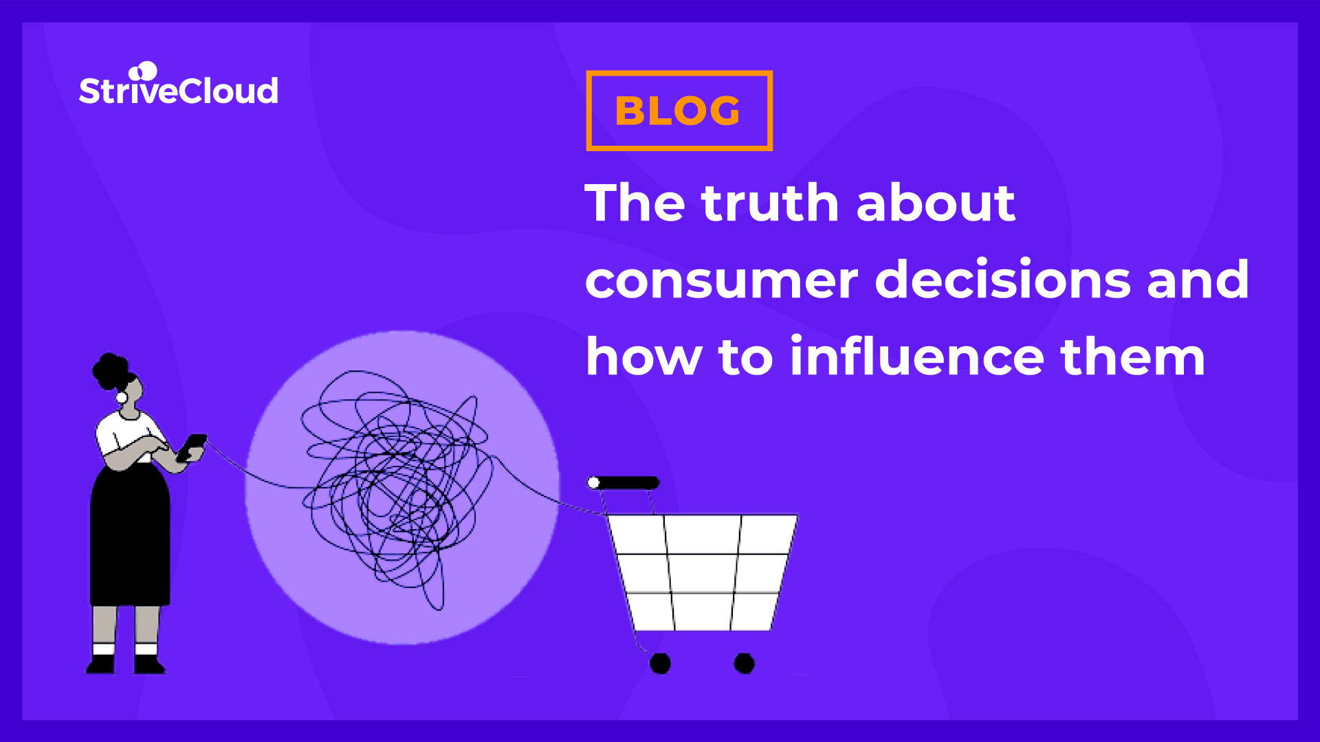 The truth about consumer decisions and how to influence them  💪
