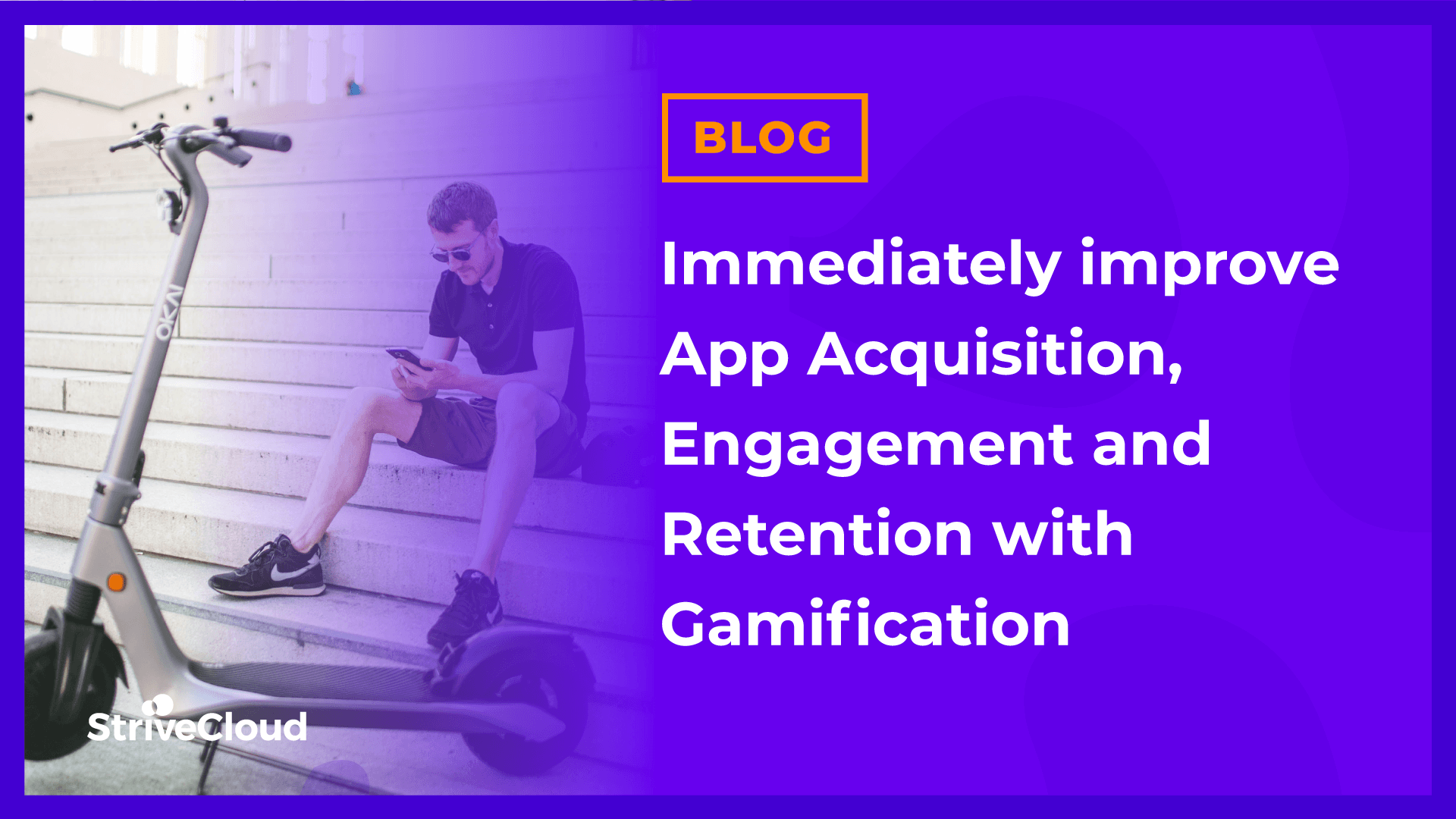 Immediately improve App Acquisition, Engagement and Retention with Gamification