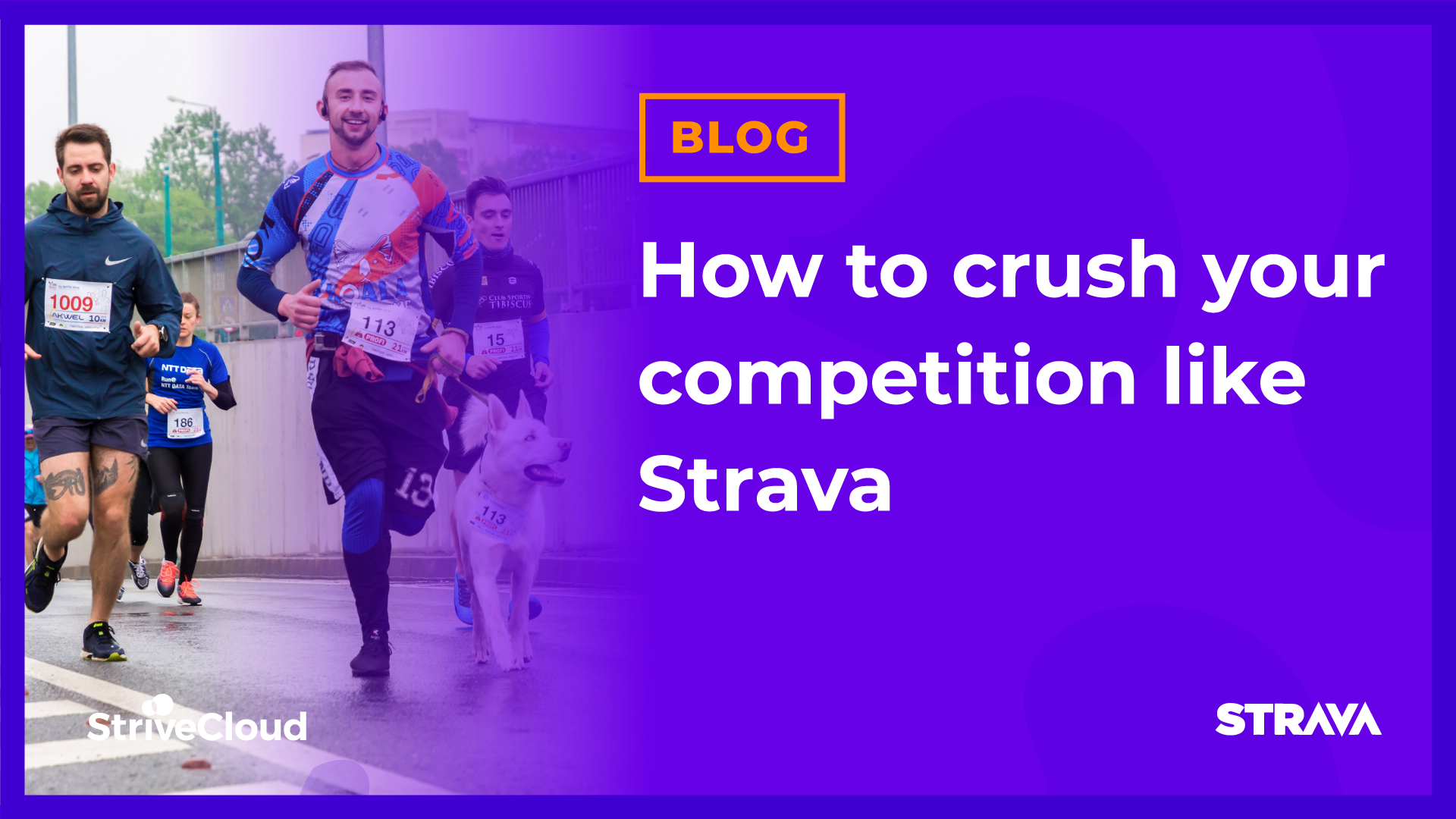 How to crush your competition like Strava
