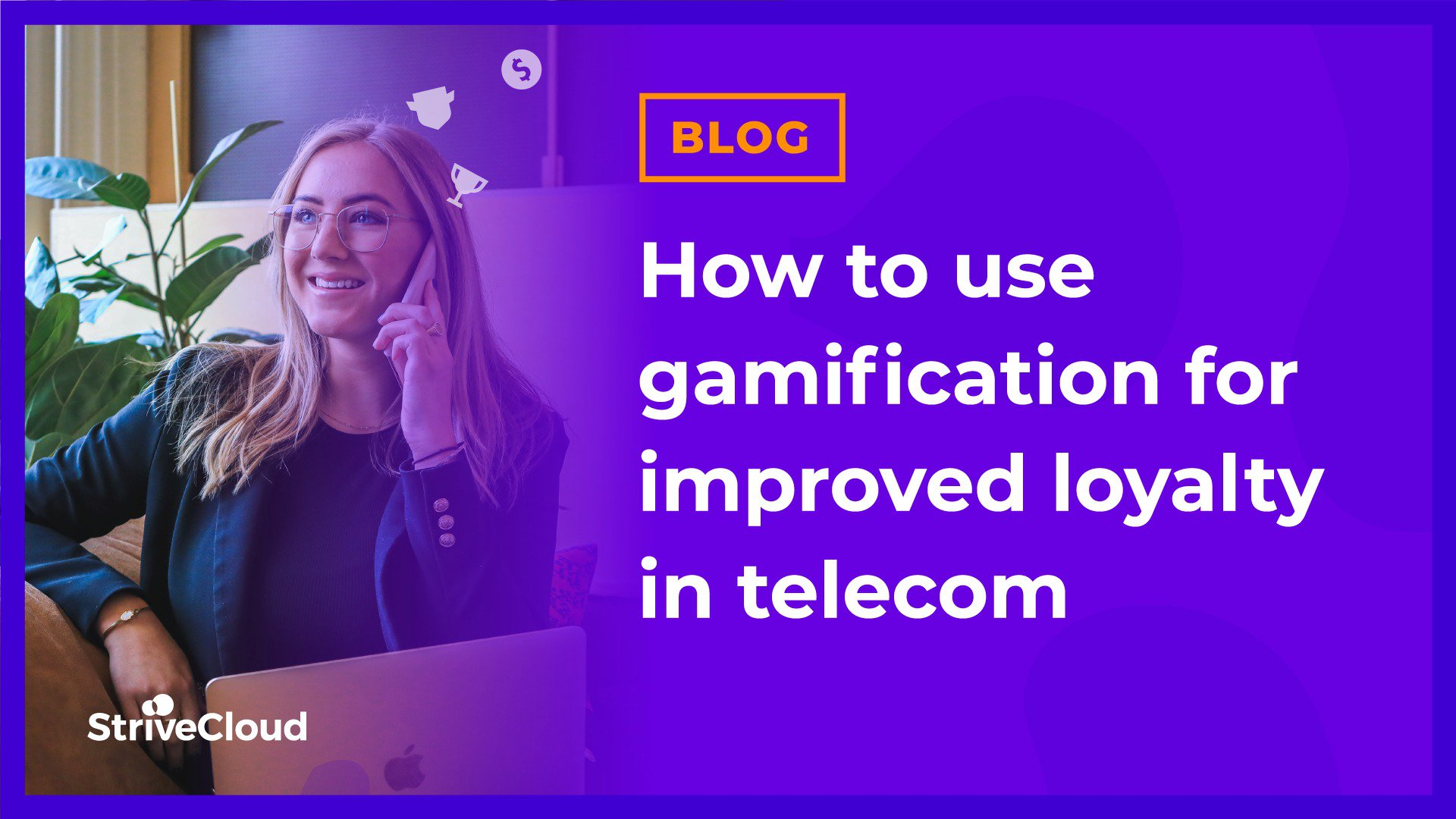 How to use gamification for improved loyalty in telecom