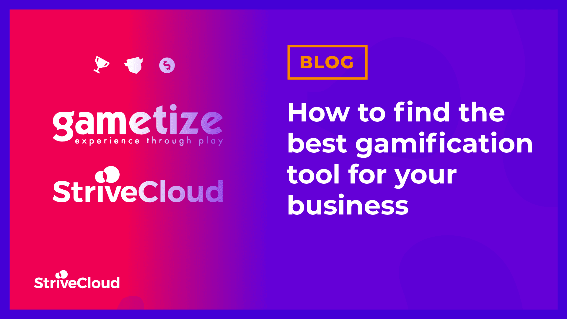 How to find the best gamification tool for your business