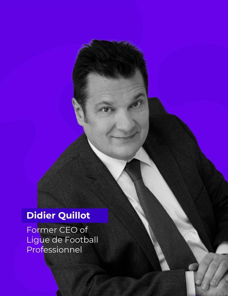 Didier Quillot - Former CEO of league de football professionnel