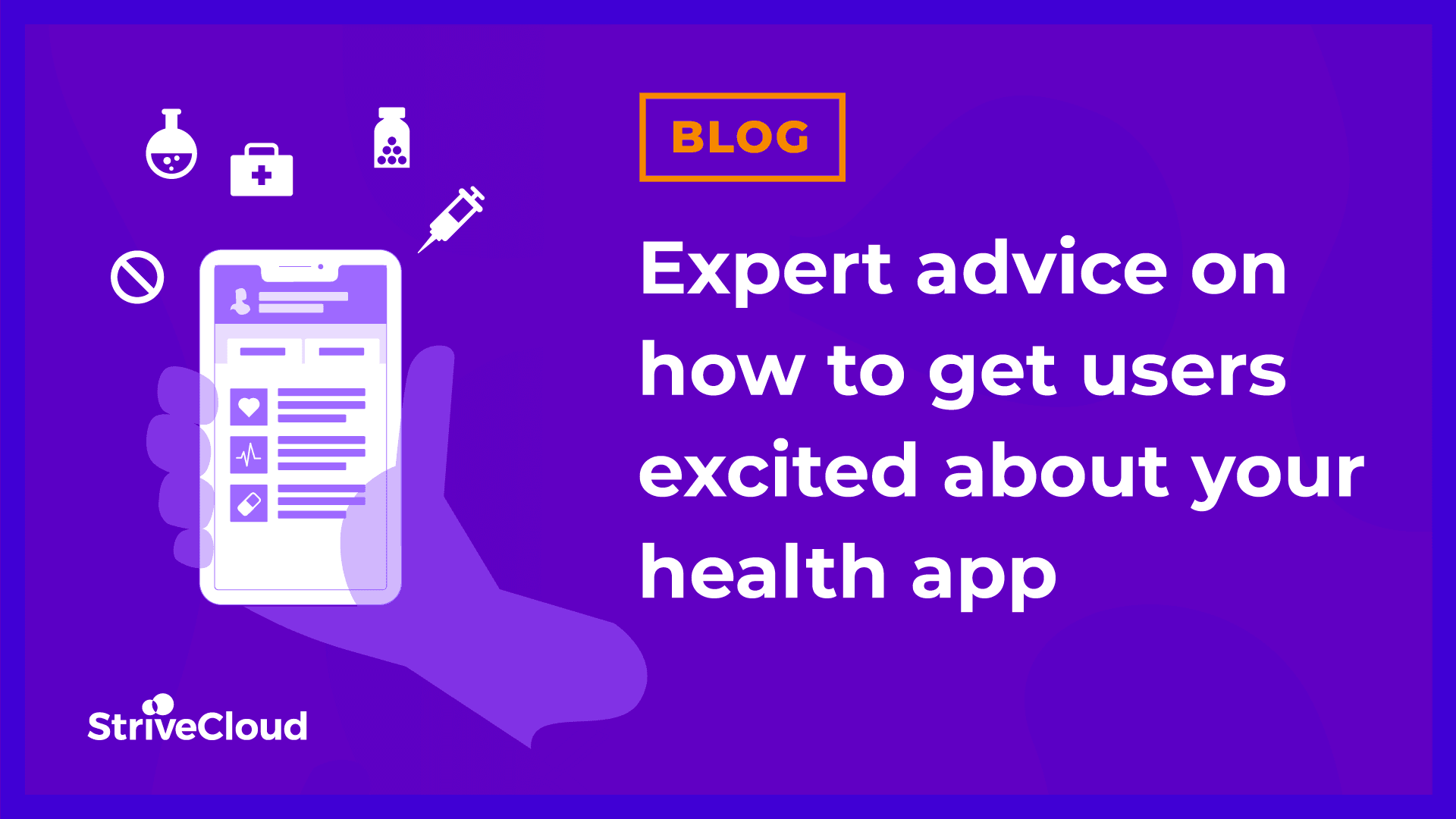 Expert advice on how to get users excited about your health app