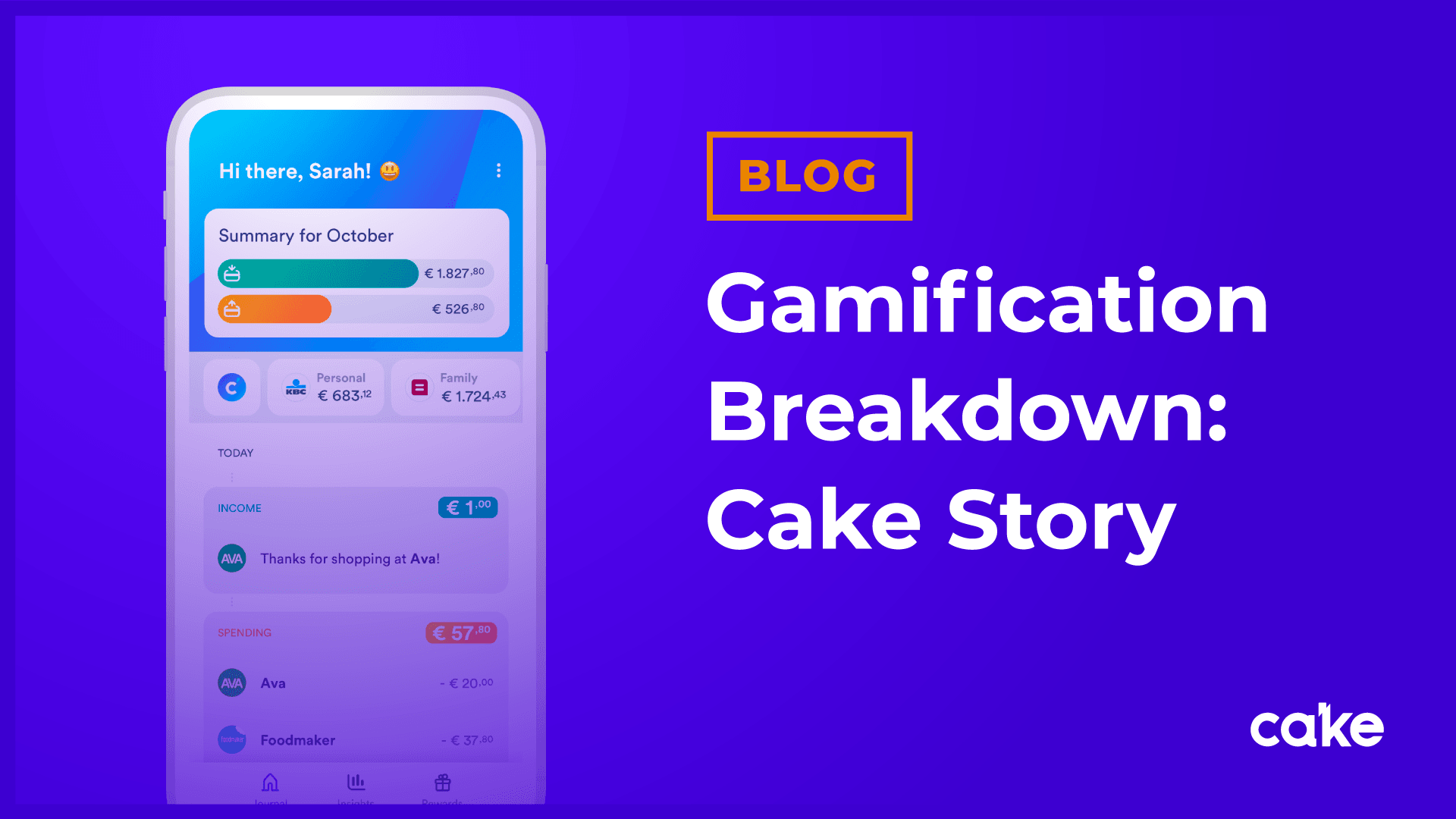 Cake: 5 gamification examples that improve the fintech user experience