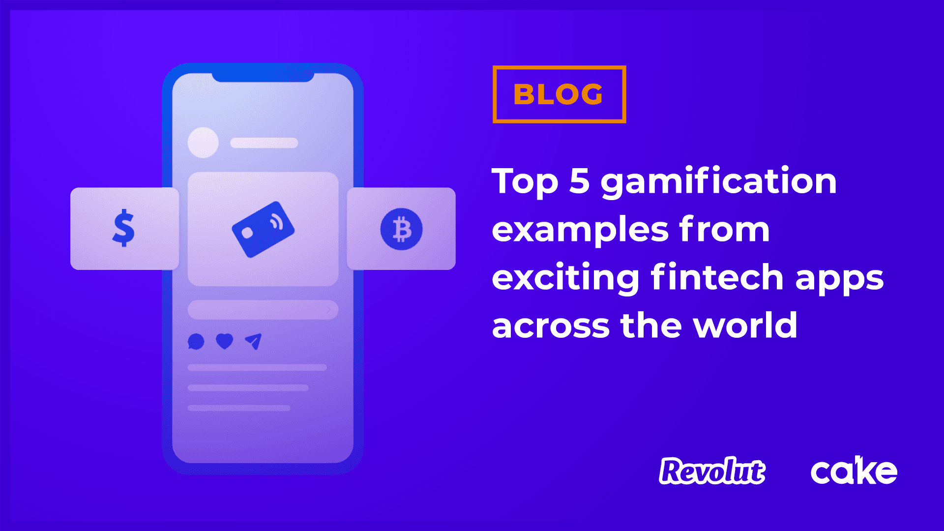 Top 5 gamification examples from exciting fintech apps across the world